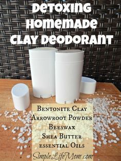 Detoxing Homemade Clay Deodorant