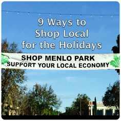 9 Ways to Shop Local for the Holidays ... And Beyond via @greenphonebooth and @iamgreenbean