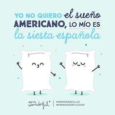 yo no quiero el sueño americano, lo mio es la siesta española