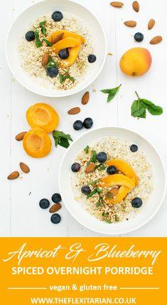 Apricot & Blueberry Spiced Overnight Porridge   Vegan & Gluten free