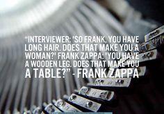 Frank Zappa  Quote.