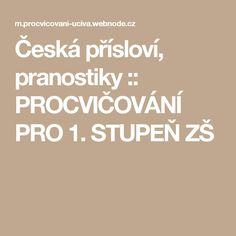 Česká přísloví, pranostiky :: PROCVIČOVÁNÍ PRO 1. STUPEŇ ZŠ