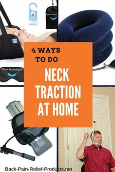 How to do neck traction at home for neck spinal decompression, including DIY neck hammock tutorial, air neck traction devices (inflatable), the posture pump and more