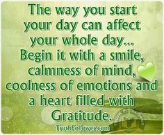 Grateful and filled with gratitude... :) Start your day with a smile,, calmness…