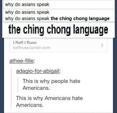 """The funny thing is, I know the song! """"Ching Chong means I love you. Long long can't be without you. Ting tong I don't even know what that means."""""""
