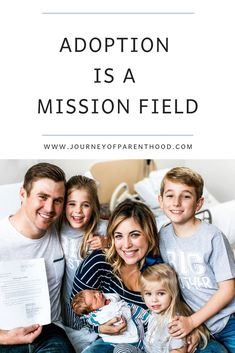 Adoption is a mission field. What the Bible says about adoption and how to support families who choose to go through the adoptive process. #adoption #domesticadoption #adopt #adoptiveparents