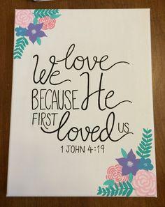 1 John 4:19 Canvas