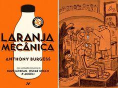 """+ Livro :     """"Laranja Mecânica"""" ganha edição especial de 50 anos  Livro de Anthony Burgess traz ilustrações inéditas de Angeli, Dave McKean e Oscar Grillo"""