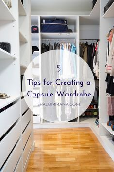 5 Tips for Creating a Capsule Wardrobe - a complete wardrobe with fewer, classic pieces