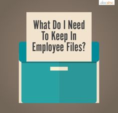 What Do I Need to Keep in Employee Files?