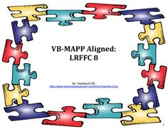 In this download, you will find all the materials you need to assess the LRFFC 8 milestone in the VB-MAPP (from pictures to data sheets!).