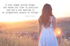 A Real Woman Avoids Drama: Quote About A Real Woman Avoids Drama