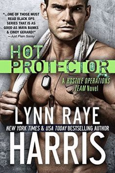 The Book Review: HOT Protector- A Hostile Operations Team Novel by ...