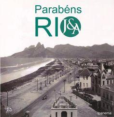 01.03 Rio de Janeiro's Birthday / Parabéns Rio de Janeiro