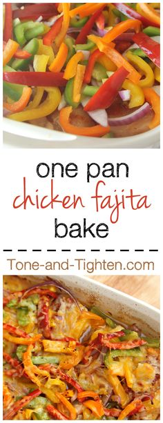 Healthy Chicken Fajita Bake on Tone-and-Tighten.com - chicken and vegetables all cooked together in one pan!
