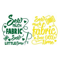 Sew Much Sew Little Cuttable Design Cut File. Vector, Clipart, Digital Scrapbooking Download, Available in JPEG, PDF, EPS, DXF and SVG. Works with Cricut, Design Space, Cuts A Lot, Make the Cut!, Inkscape, CorelDraw, Adobe Illustrator, Silhouette Cameo, Brother ScanNCut and other software.