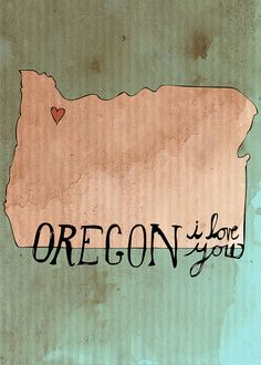 Oregon. I love you.
