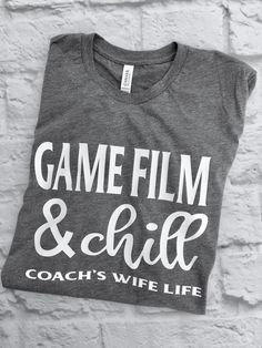 Game Film & Chill Wify Shirt Ideas of Wify Shirt Coach - Wify Shirt - Ideas of Wify Shirt - Game Film & Chill Wify Shirt Ideas of Wify Shirt Coachs Wife Shirt Game Film & Chill Basketball Wives, Basketball Shirts, Basketball Coach, Football Shirts, Football Coach Wife, Hockey Wife, Footballers Wives, Coach Outfits, Coaches Wife