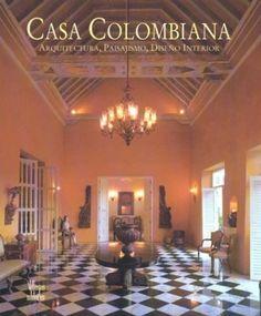 Casa colombiana by Fernando Garavito.
