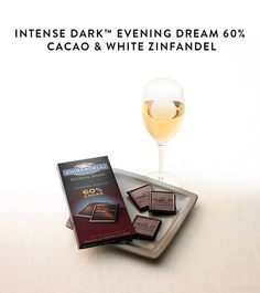 The perfect pair: Ghirardelli Intense Dark™ 60% Cacao Evening Dream® + a glass of Zinfandel