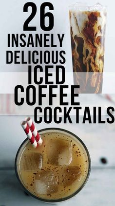 26 Coffee Cocktails That Will Put Hair On Your Chest. I want all of these right now!