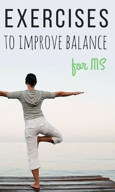 Balance problems caused by multiple sclerosis can make walking a challenge, but some simple exercises can help. #MSexercises #everydayhealth   everydayhealth.com