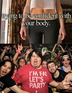 Be Confident With Your Body  // funny pictures - funny photos - funny images - funny pics - funny quotes - #lol #humor #funnypictures