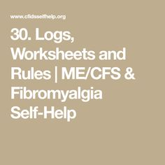 Logs, Worksheets and Rules Fibromyalgia, Self Help, Worksheets, 30th, Logs, Remedies, Life Coaching, Home Remedies, Literacy Centers