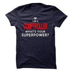 I'm A COMPTROLLER T-Shirts, Hoodies. Check Price Now ==► https://www.sunfrog.com/LifeStyle/Im-AAn-COMPTROLLER-31066746-Guys.html?id=41382