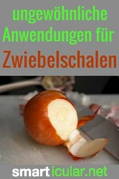 Jährlich landen in Europa 500 Millionen Kilogramm Zwiebelschalen im Müll. Dabei sind sie voll wertvoller Inhaltsstoffe und können sinnvoll weiter genutzt werden.: