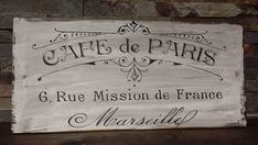 This is a wood sign. The sign is stained, painted with a white background and black text and accents then moderately distressed. Paris Theme Bathroom, Gray Bathroom Decor, Paris Bakery, Paris Cafe, Coffee Shop Signs, Bakery Sign, Christmas Lyrics, French Signs, Cafe Sign