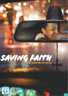 Saving Faith - DVD | Some Wounds Only God Can Heal | $12.92 at ChristianCinema.com