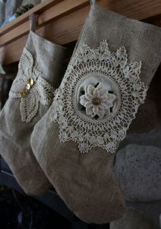 Burlap & Doily Stockings - Adorable! Little princess and I will have new stockings next year!