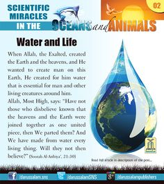 Water is the substance of life, the magic elixir without which life on this planet would be impossible. Allah, the Almighty, mentions water in the Qur'an 33 times in the indefinite form (Ma'un), and 16 times in the definite form (Al-Ma').