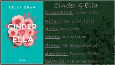 Books on Fire (ehemals Books on PetrovaFire): [Rezi] Kelly Oram - Cinder & Ella [Cinder & Ella]