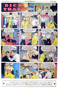 Dick Tracy is a comic strip featuring Dick Tracy (originally Plainclothes Tracy, a hard-hitting, fast-shooting and intelligent police detective. Created by Chester Gould, the strip made its debut on October 4, 1931, in the Detroit Mirror. It was distributed by the Chicago Tribune New York News Syndicate. Gould wrote and drew the strip until 1977
