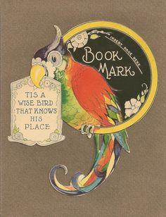 segnalibri bookmarks   https://flic.kr/p/df1ztJ | 'Tis a wise bird that knows his place