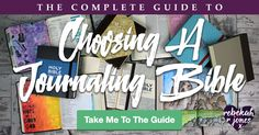 Use my free checklist for choosing a Journaling Bible, get advice on choosing a translation and view things to consider when choosing a Journaling Bible.