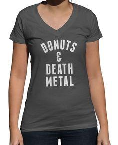 Women's Donuts and Death Metal Vneck T-Shirt - Juniors Fit