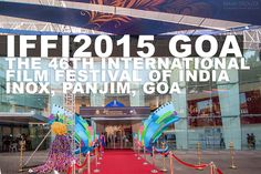 cool IFFI 2015 Goa, TOUR Inernational Film Festival of India #IFFI2015 IFFI Goa Check more at http://filmilog.com/iffi-2015-goa-tour-inernational-film-festival-of-india-iffi2015-iffi-goa/