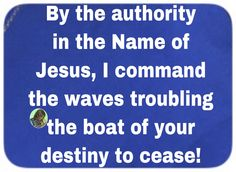 Ancient of days and stopper of all contrary storms, waves and winds, stretch your Mighty Hands upon the storms rocking my boat of destiny to cease and let me a Deliverance Prayers, Prayer Verses, Passion, Heavenly Father, Names Of Jesus, Storms, Bible Quotes, Destiny, Blessings