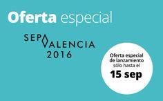 ¡Aún estás a tiempo de acudir a #SEPA2016 Valencia al menor coste posible!