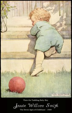 Jessie Willcox Smith - The Toddling Baby Boy (The Seven Ages of Childhood, 1909)