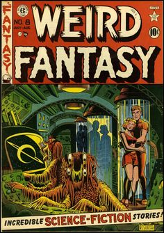 "Dedicated to all things ""geek retro:"" the science fiction/fantasy/horror fandom of the past including pin up art, novel covers, pulp magazines, and comics. Science Fiction, Fiction Movies, Pulp Fiction, Comic Book Artists, Comic Books Art, Comic Art, Sci Fi Comics, Horror Comics, Creepy Comics"