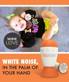 Calm your fussy baby with portable white noise (you can save your shushing skills for another time)!