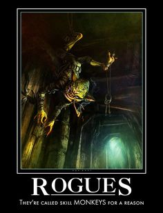 Wow Rogue, Demotivational Posters, Quality Memes, Pen And Paper, Rogues, Dungeons And Dragons, Cool Pictures, Nerd, Playing Games