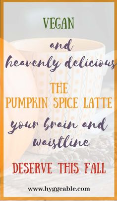 Pumpkin Spice Latte Recipe with a Healthy Twist - vegan aka dairy-free, with coconut milk, coconut butter and the warm sweetness of pumpkin. It's the treat your taste buds, brain and waistline deserve this fall. Pumpkin Spiced Latte Recipe, Pumpkin Spice Latte, Pumpkin Recipes, Fall Recipes, Holiday Recipes, Fall Treats, Healthy Dessert Recipes, Dairy Free, Spices