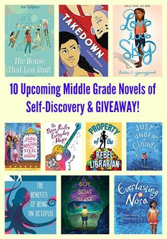 10 Upcoming Middle Grade Novels of Self-Discovery & GIVEAWAY! #giveaway #middlegrade #middleschool #summerreading