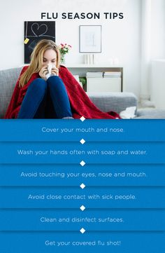 Remember these tips so you don't get caught with the flu this season.