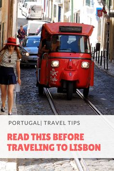 Read This Before Traveling to Lisbon, Portugal